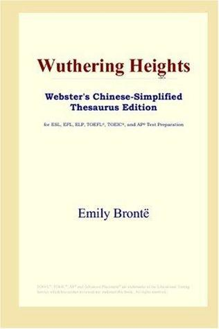 Wuthering Heights: for ESL, EFL, ELP, TOEFL, TOEIC, and AP Test Preparation