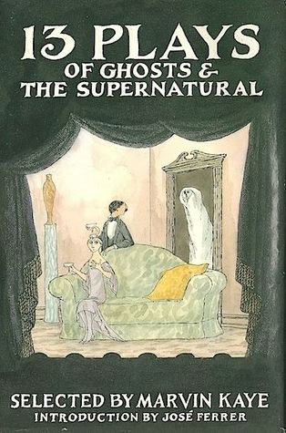 13 Plays of Ghosts & the Supernatural