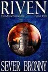 Riven (The Arinthian Line, #2)