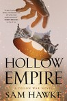Hollow Empire (Poison Wars #2)