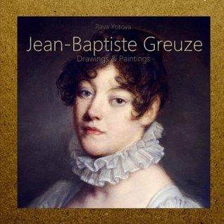 Jean-Baptiste Greuze: Drawings & Paintings