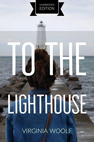 To the Lighthouse(annotated)(English Version): With Detailed Summary and Characters List