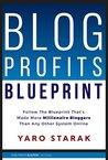 Blog profits blueprint by yaro starak blog profits blue print malvernweather Image collections