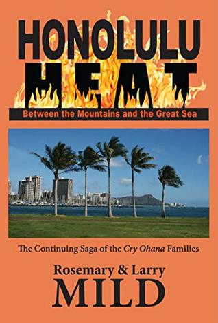 Honolulu Heat by Larry Mild