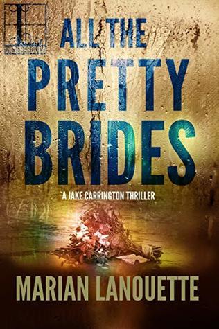 All the Pretty Brides (Jake Carrington #3)