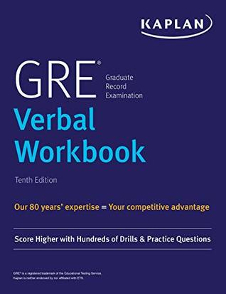 GRE Verbal Workbook: Score Higher with Hundreds of Drills & Practice Questions