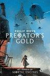 Predators gold by Philip Reeve