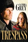 Trespass (Traitor, #3)
