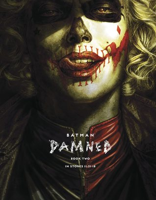 Batman: Damned, Book Two (DC Black Label: Batman Damned, #2)