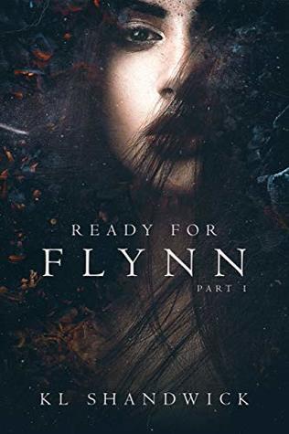 Ready For Flynn, Part 1 (Ready For Flynn #1)