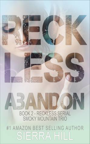 Reckless Abandon (Reckless - The Smoky Mountain Trio Book 2)