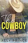 The Cowboy (Wild for Her #2)