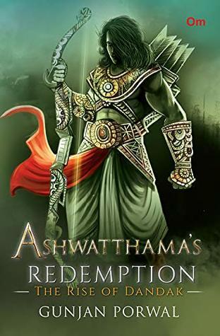 Ashwatthama's Redemption: The Rise of Dandak