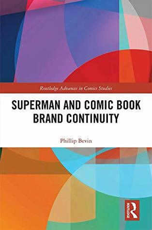 Superman and Comic Book Brand Continuity