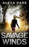 Savage Winds: A Post-Apocalyptic/Dystopian Adventure