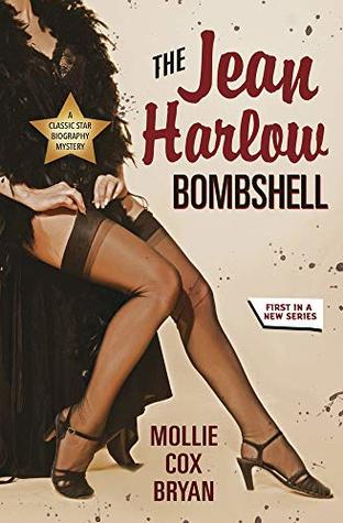 The Jean Harlow Bombshell (A Classic Star Biography Mystery #1)
