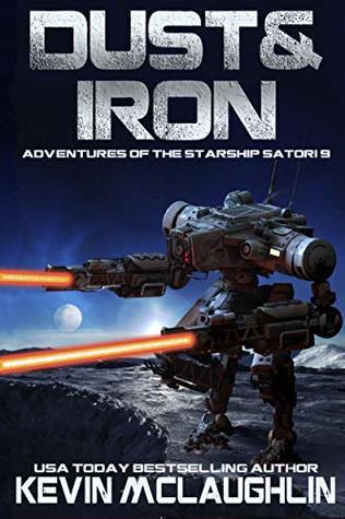 Dust & Iron (Adventures of the Starship Satori Book 9)