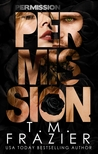 Permission (Perversion Trilogy, #3)