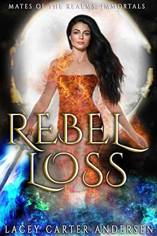 Rebel Loss by Lacey Carter Andersen