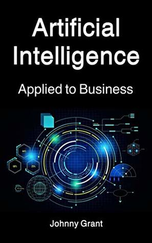 Artificial Intelligence applied to Business