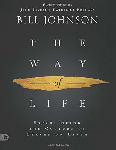 The Way of Life (Large Print Edition): Experiencing the Culture of Heaven on Earth