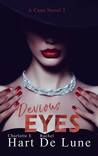 Devious Eyes (A Cane Novel 2)
