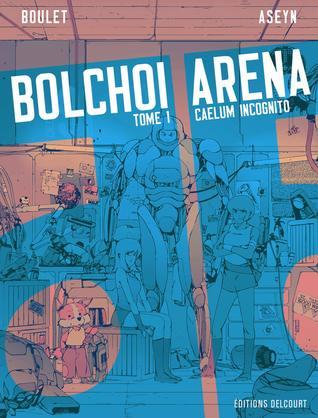 Caelum Incognito (Bolchoi Arena, #1)