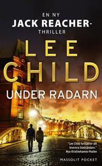 Under radarn (Jack Reacher, #21)