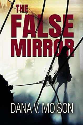 The False Mirror (Sharon Davis Chronicles #2)