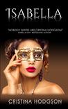 Isabella (Book III of the Chantelle Rose Series) A Romance, Comedy, Suspense Novel