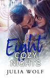 Eight Cozy Nights