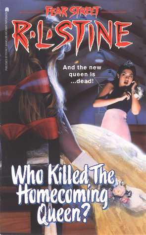 Who Killed the Homecoming Queen? (Fear Street, #48)