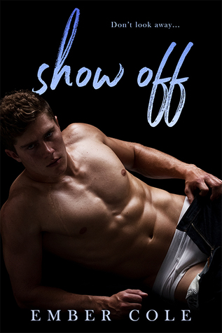Show Off by Ember Cole