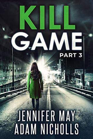 Kill Game Part 3 (Kill Game #3)