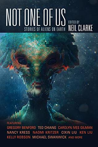 Not One of Us: Stories of Aliens on Earth