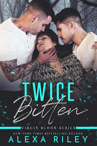 Twice Bitten (Virgin Blood, #3)