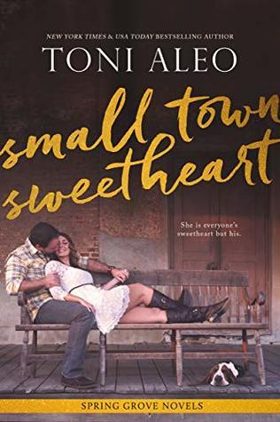 small-town sweetheart (the spring grove, #2)