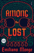 Among the Lost by Emiliano Monge