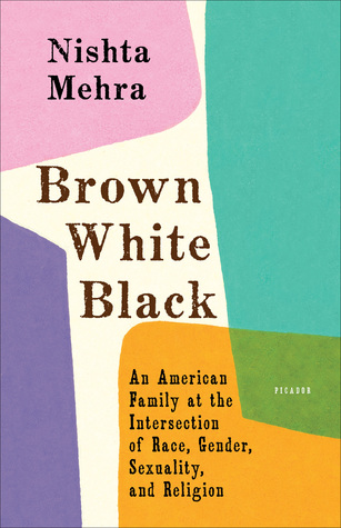 Brown White Black: An American Family at the Intersection of Race, Gender, Sexuality, and Religion