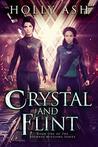 Crystal and Flint