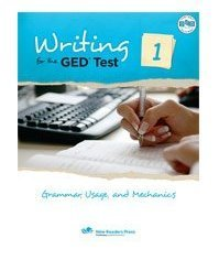 Writing for the Ged: Grammar, Usage and Mechanics