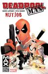 Deadpool MAX, Volume 1: Nutjob