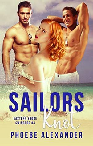 Sailors Knot (Eastern Shore Swingers Book 4)