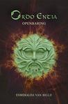 Ordo Entia | Openbaring by Esmeralda van Belle