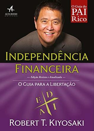 Independência Financeira: O guia para a libertação