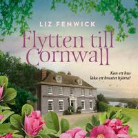 Flytten till Cornwall by Liz Fenwick