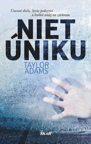 Niet úniku by Taylor  Adams
