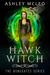 Hawk Witch, The Bonegate Series #1