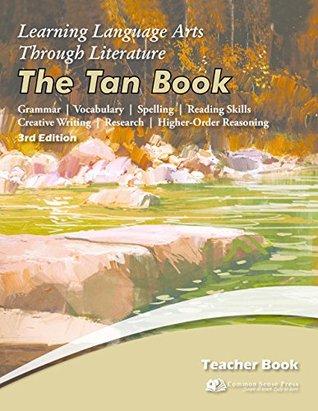 Learning Language Arts Through Literature - The Tan Book, Teacher's Book, 3rd Edition