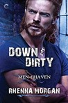 Down & Dirty (Men of Haven #6)